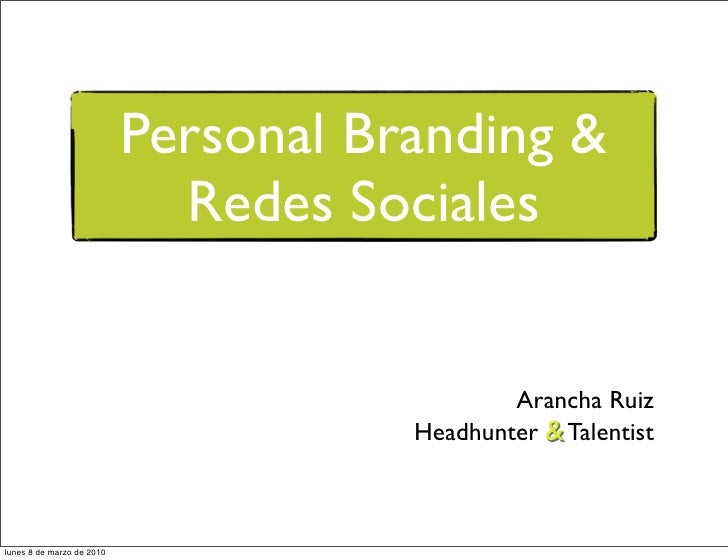Personal Branding &                              Redes Sociales                                                 Arancha Ru...