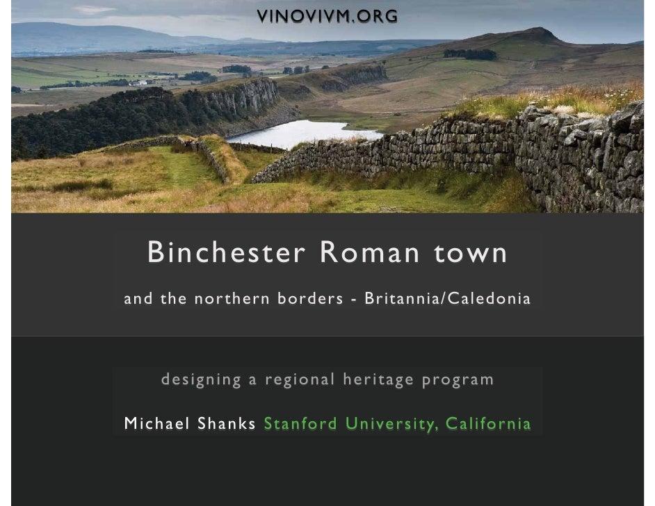 VINOVIVM.ORG       Binchester Roman town and the northern borders - Britannia/Caledonia        designing a regional herita...