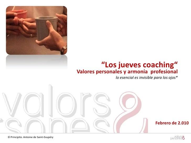 """""""Los jueves coaching""""                                           Valores personales y armonía profesional                  ..."""