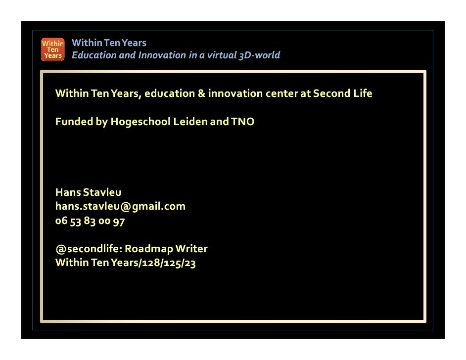 Within Ten Years    Education and Innovation in a virtual 3D-world                                          3D-   Within T...