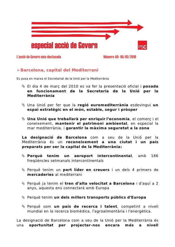 L'acció de Govern més destacada                           Número 40- 05/03/2010     Barcelona, capital del Mediterrani Es ...
