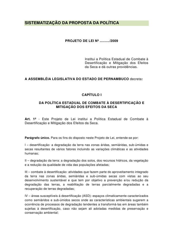 SISTEMATIZAÇÃO DA PROPOSTA DA POLÍTICA                                PROJETO DE LEI Nº ........../2009                   ...