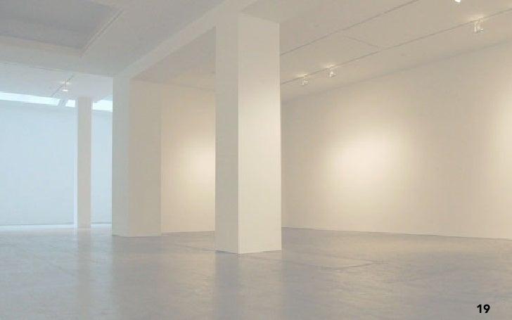 YOU WOULDN'T BUILD A GALLERY THIS WAY.                          21
