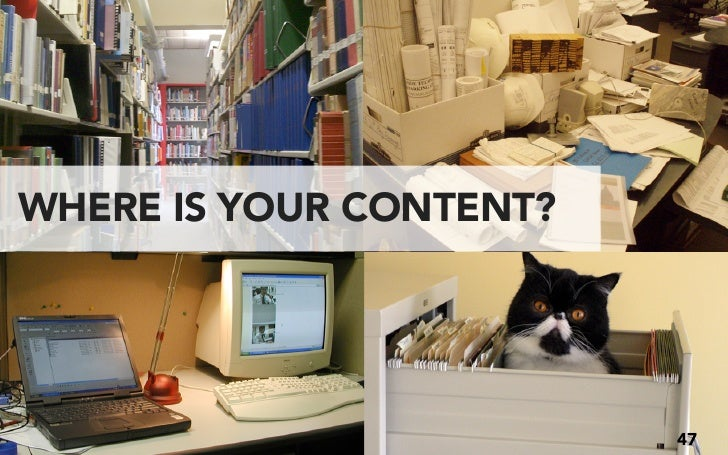 CONTENT INVENTORY WHAT CONTENT DO YOU HAVE? Look at (all) the pages of the site Make choices about what content to evaluat...