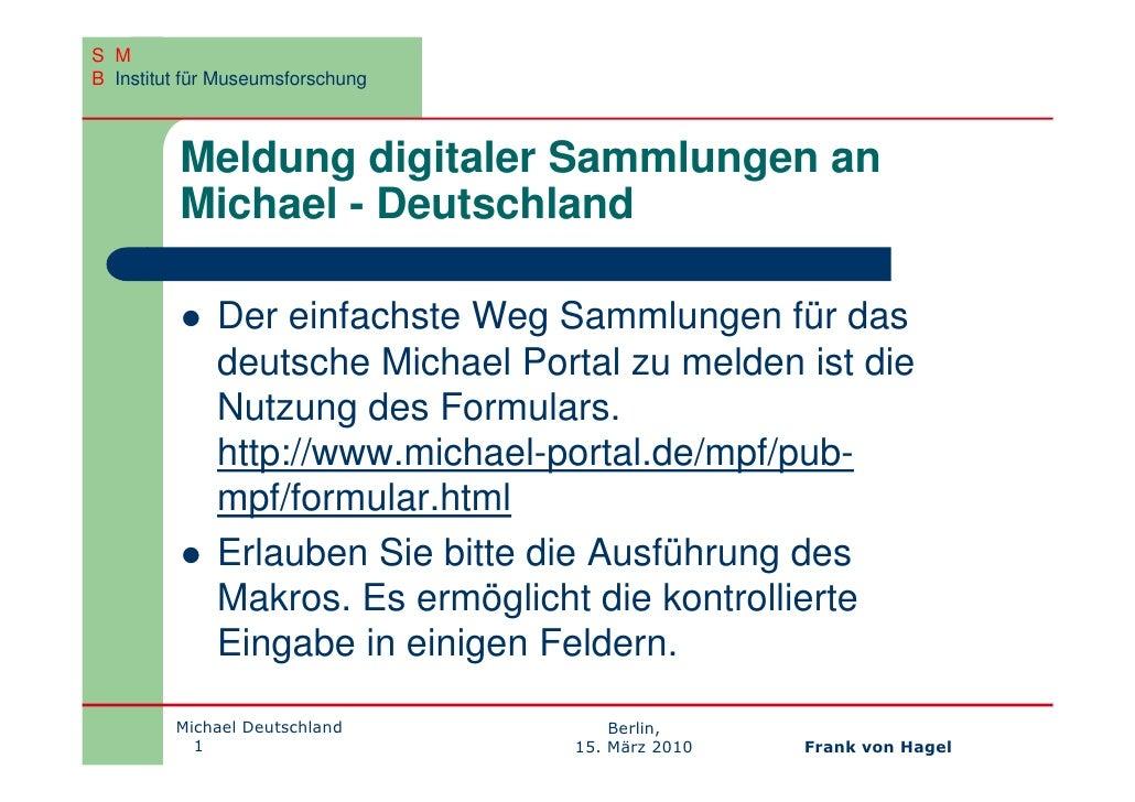 S M B Institut für Museumsforschung             Meldung digitaler Sammlungen an          Michael - Deutschland            ...