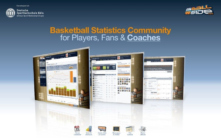 Developed at:                     Basketball Statistics Community                   for Players, Fans & Coaches