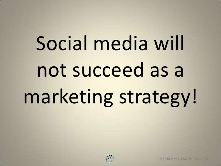 Strategy: Give prospective customers more exposure to what it's like to do business with us.<br />