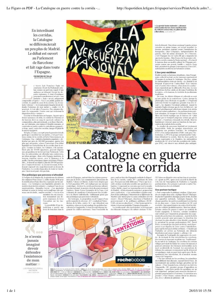 Le Figaro en PDF - La Catalogne en guerre contre la corrida -...   http://lequotidien.lefigaro.fr/epaper/services/PrintArti...