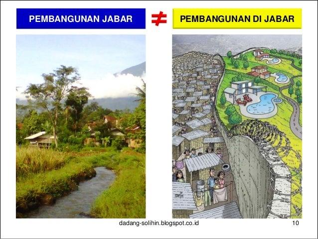 dadang-solihin.blogspot.co.id 11 PEMBANGUNAN DAERAH Penguatan Otonomi Daerah Pengelolaan Sumberdaya Good Governance Keseim...