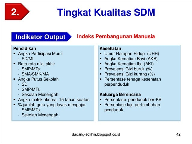 Tingkat Pembangunan Ekonomi 43dadang-solihin.blogspot.co.id 3. Indikator Output Ekonomi Makro  Laju Pertumbuhan ekonomi (...