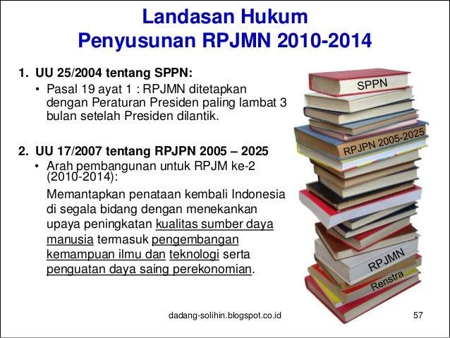 Dokumen RPJMN 2010-2014 BUKU I: PENCAPAIAN SASARAN PRIORITAS NASIONAL  Tema : Mewujudkan Indonesia Sejahtera, Demokratis ...