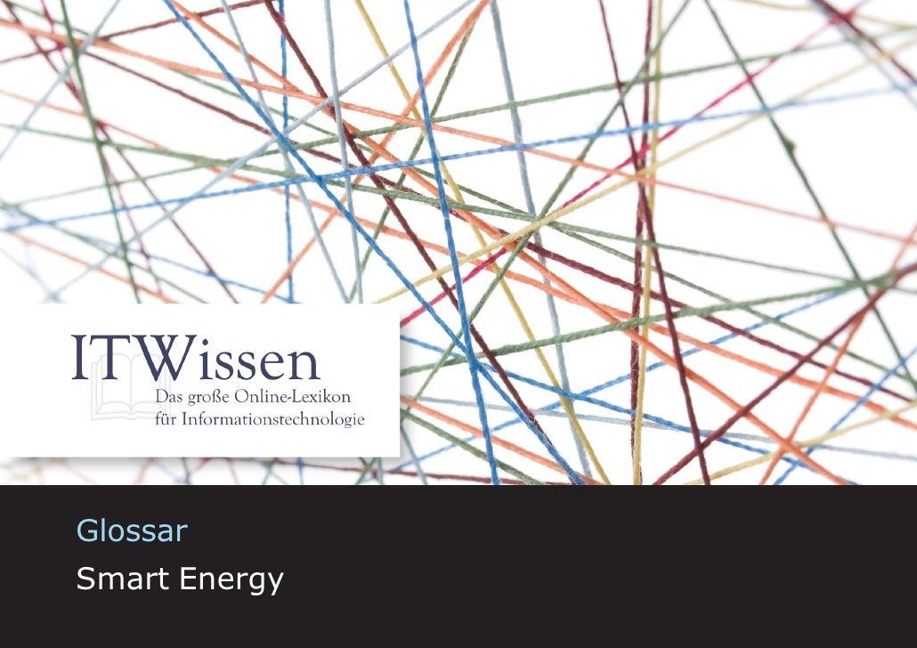 Smart Energy     Glossar Smart Energy                          1