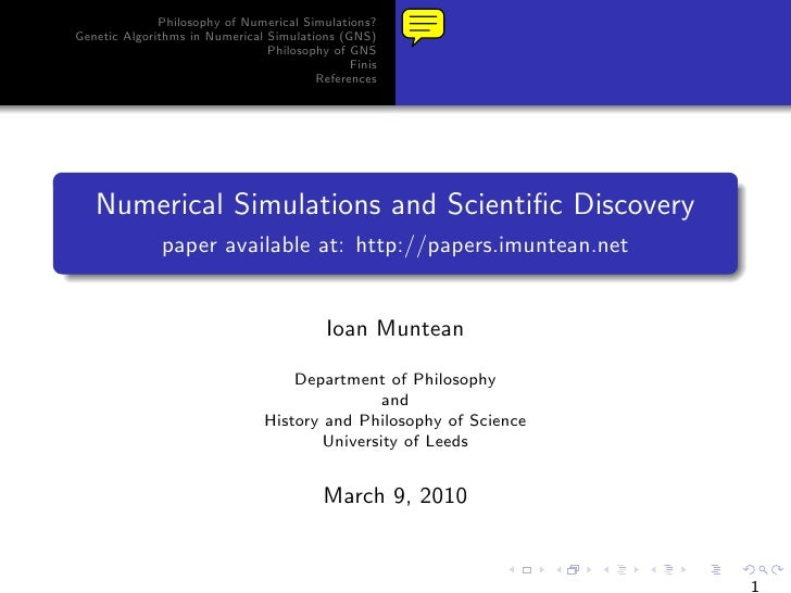 Philosophy of Numerical Simulations? Genetic Algorithms in Numerical Simulations (GNS)                                 Phi...