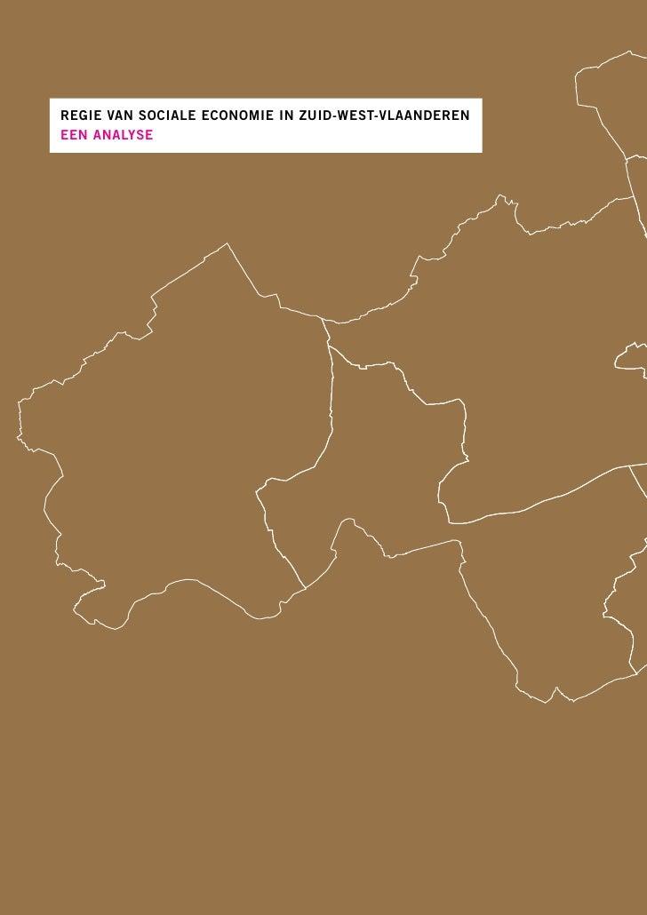 REGIE VAN SOCIALE ECONOMIE IN ZUID-WEST-VLAANDERENEEN ANALYSE