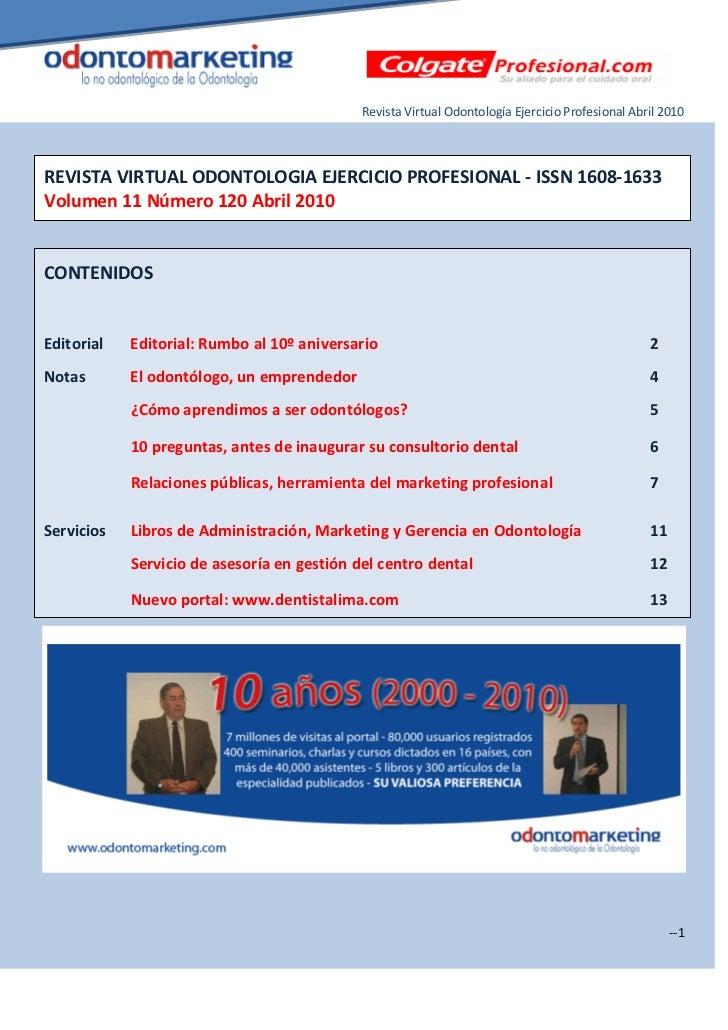 Revista Virtual Odontología Ejercicio Profesional Abril 2010REVISTA VIRTUAL ODONTOLOGIA EJERCICIO PROFESIONAL - ISSN 1608-...