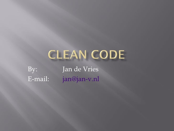 By:  Jan de Vries E-mail:  [email_address]