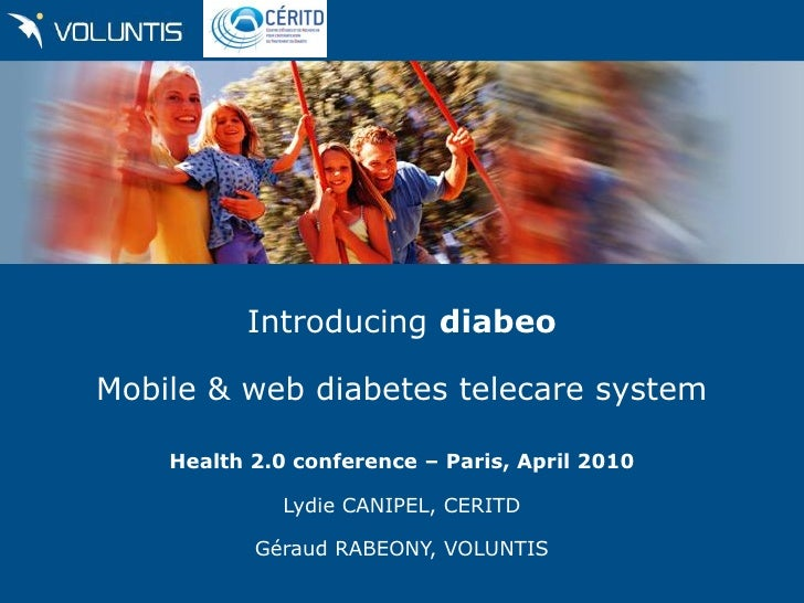Introducing diabeo  Mobile & web diabetes telecare system      Health 2.0 conference – Paris, April 2010                Ly...