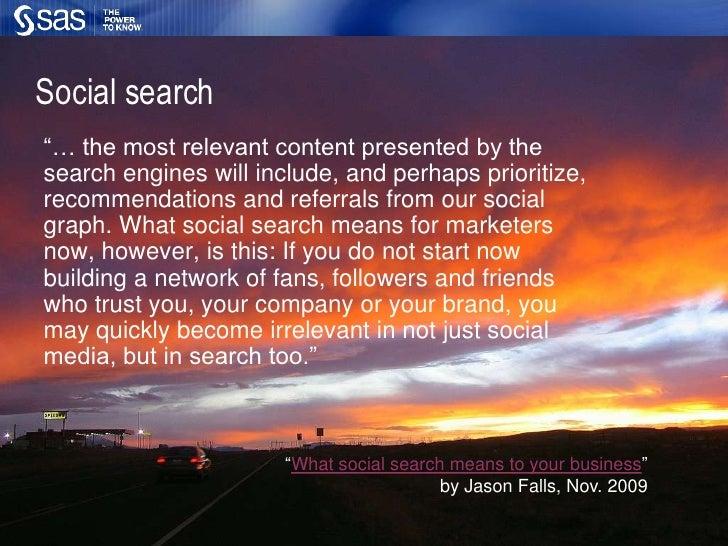 Active SAS groups on Facebook,LinkedIn, Orkut and more</li></ul>Sources: Pew Research, Jan. 2009Facebook, Jun. 2009<br />