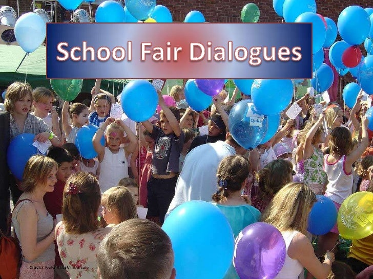 School Fair Dialogues<br />
