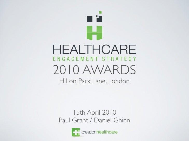 2010 AWARDS Hilton Park Lane, London         15th April 2010 Paul Grant / Daniel Ghinn