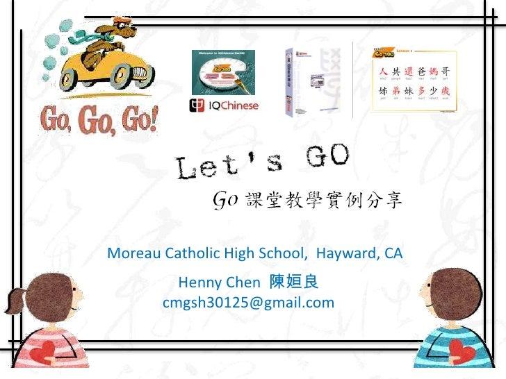 Moreau Catholic High School,  Hayward, CA<br />Henny Chen  陳姮良    cmgsh30125@gmail.com<br />