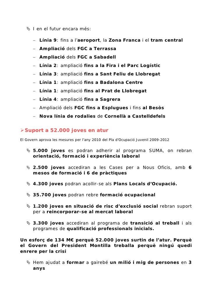 I en el futur encara més:        − Línia 9: fins a l'aeroport, la Zona Franca i el tram central       − Ampliació dels FGC...