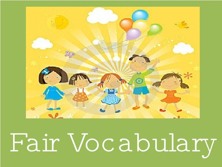 Fair Vocabulary