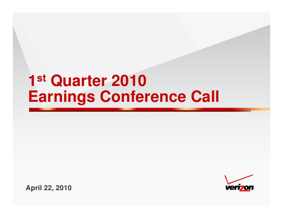 1st Quarter 2010 Earnings Conference Call     April 22, 2010