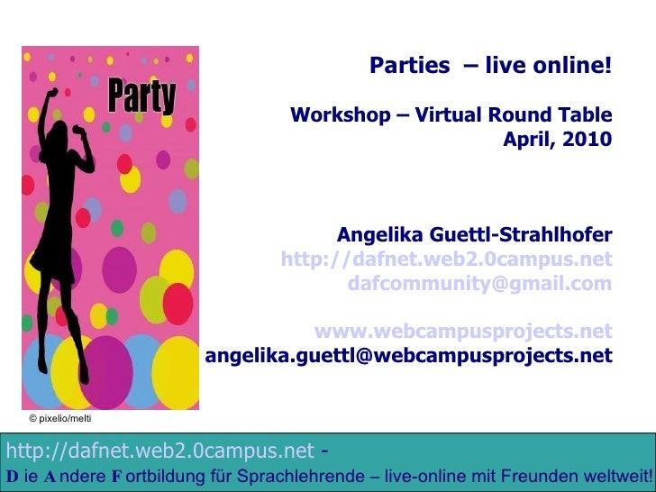 http://dafnet.web2.0campus.net  -   D ie  A ndere  F ortbildung für Sprachlehrende – live-online mit Freunden weltweit!  P...