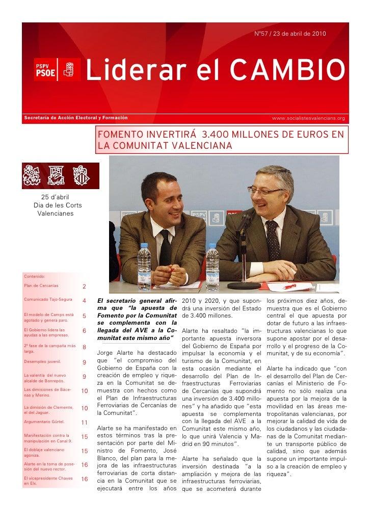 Nº57 / 23 de abril de 2010                                   Liderar el CAMBIO Secretaría de Acción Electoral y Formación ...
