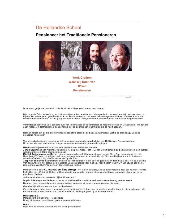 De Hollandse School             Pensioneer het Traditionele Pensioneren                                                   ...