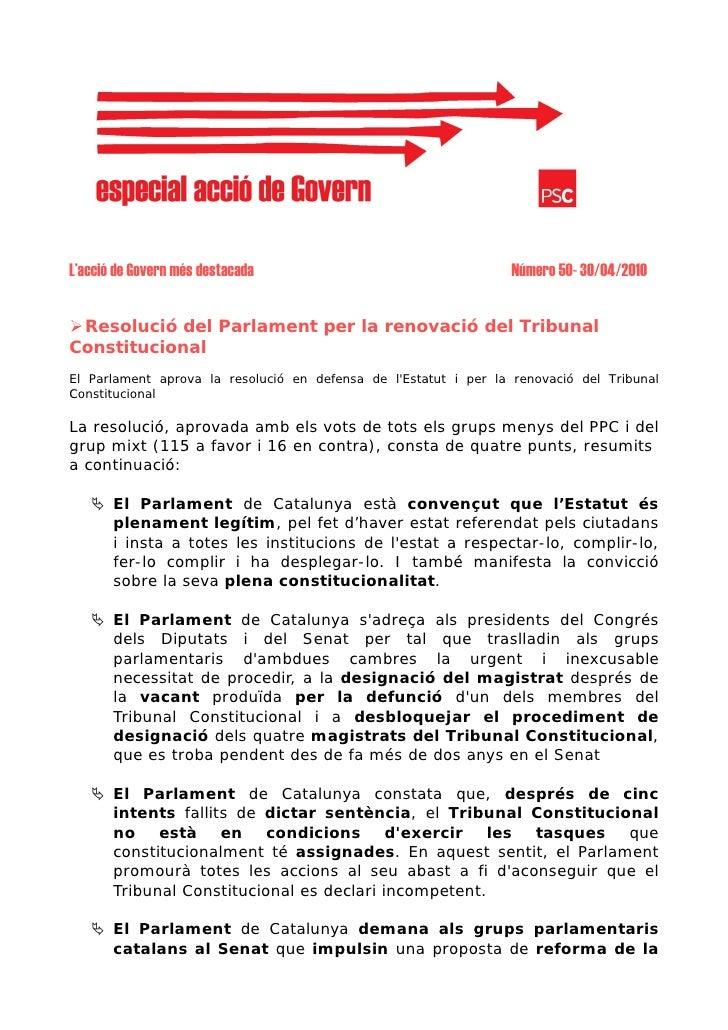 L'acció de Govern més destacada                                   Número 50- 30/04/2010    Resolució del Parlament per la ...