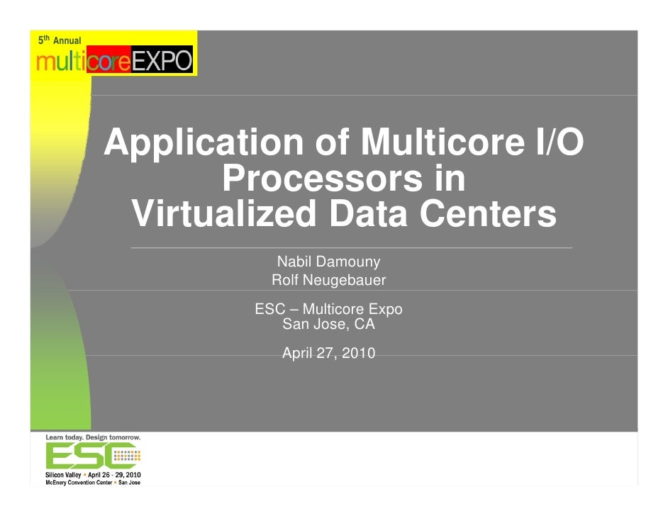 5th Annual                   pp              Application of Multicore I/O                    Processors in               V...