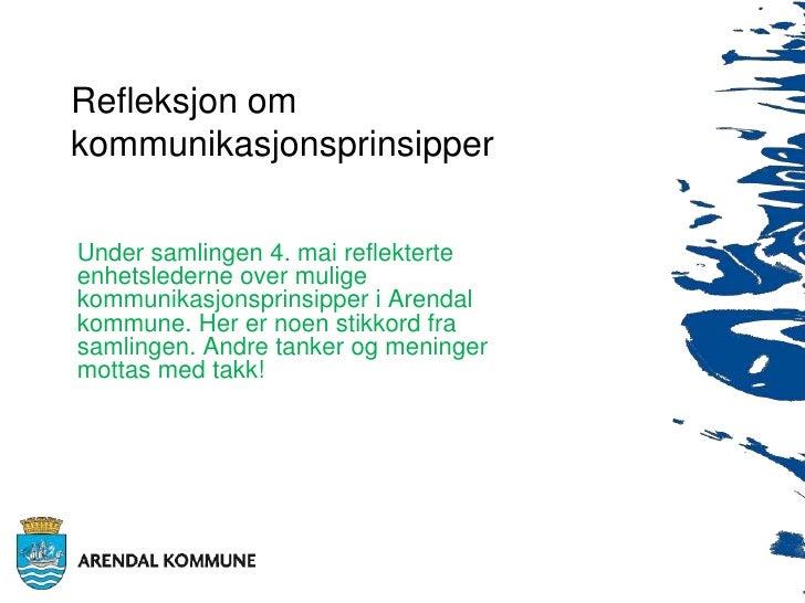 Refleksjon om kommunikasjonsprinsipper<br />Under samlingen 4. mai reflekterte enhetslederne over mulige kommunikasjonspri...