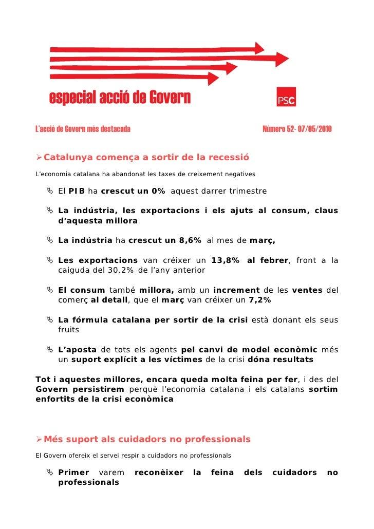 L'acció de Govern més destacada                                          Número 52- 07/05/2010     Catalunya comença a sor...