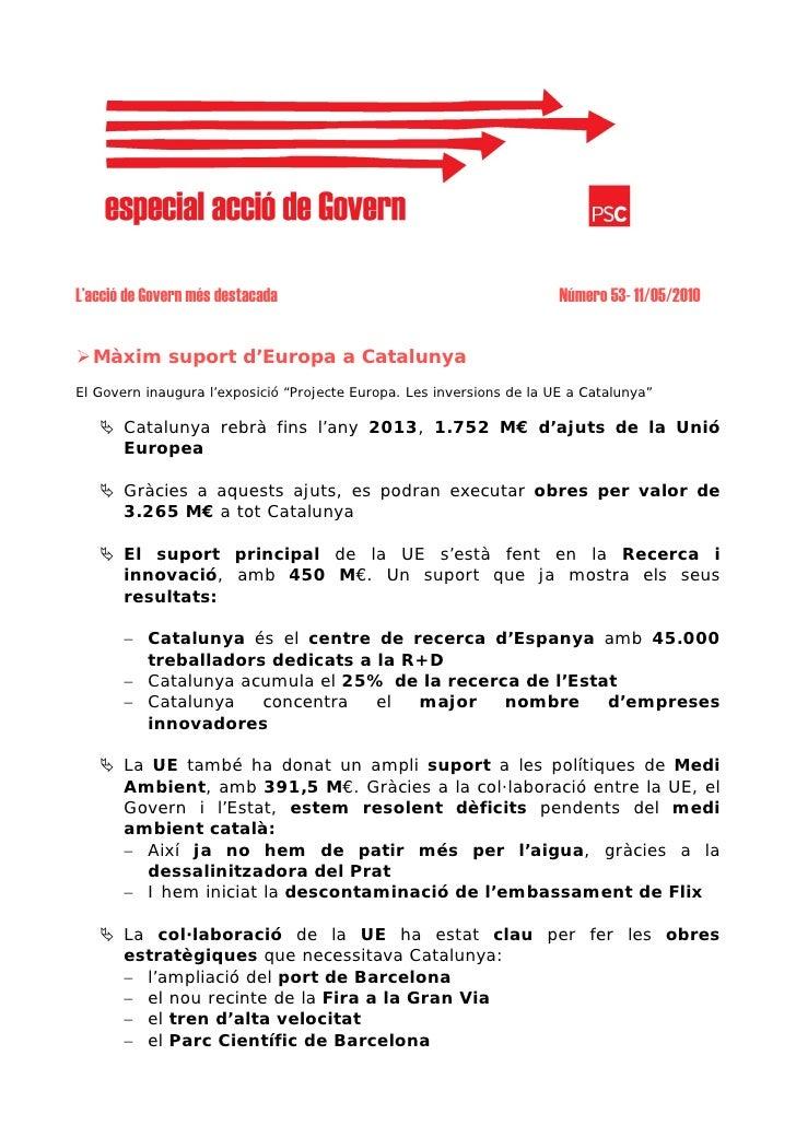 L'acció de Govern més destacada                                        Número 53- 11/05/2010     Màxim suport d'Europa a C...