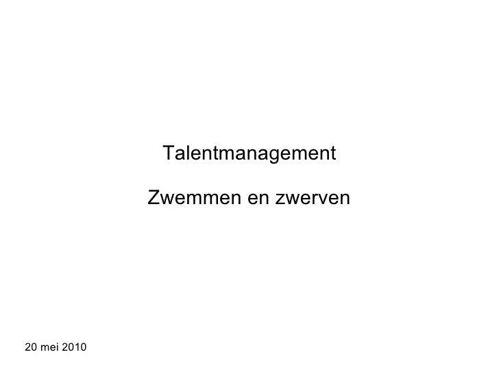 Talentmanagement Zwemmen en zwerven