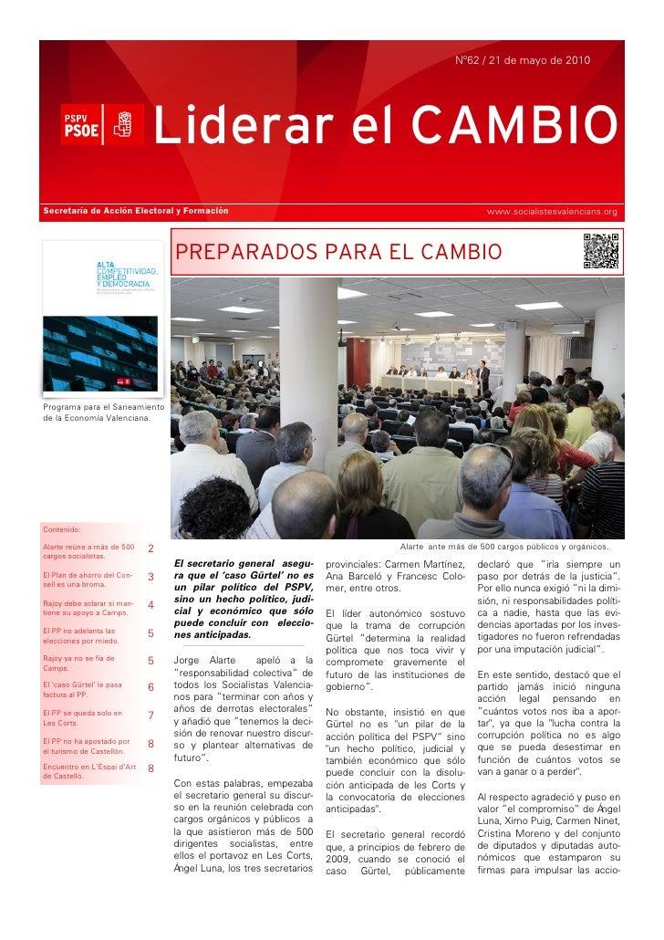 Nº62 / 21 de mayo de 2010                                  Liderar el CAMBIO Secretaría de Acción Electoral y Formación   ...