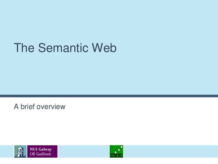 The Semantic Web<br />A brief overview<br />