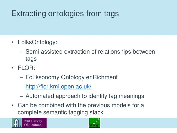 Extracting ontologies from tags<br />FolksOntology:<br />Semi-assisted extraction of relationships between tags<br />FLOR:...