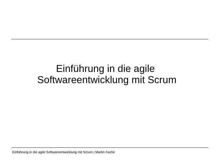 Einführung in die agile  Softwareentwicklung mit Scrum