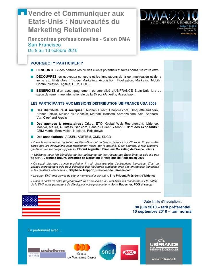 Vendre et Communiquer aux Etats-Unis : Nouveautés du Marketing Relationnel Rencontres professionnelles - Salon DMA San Fra...