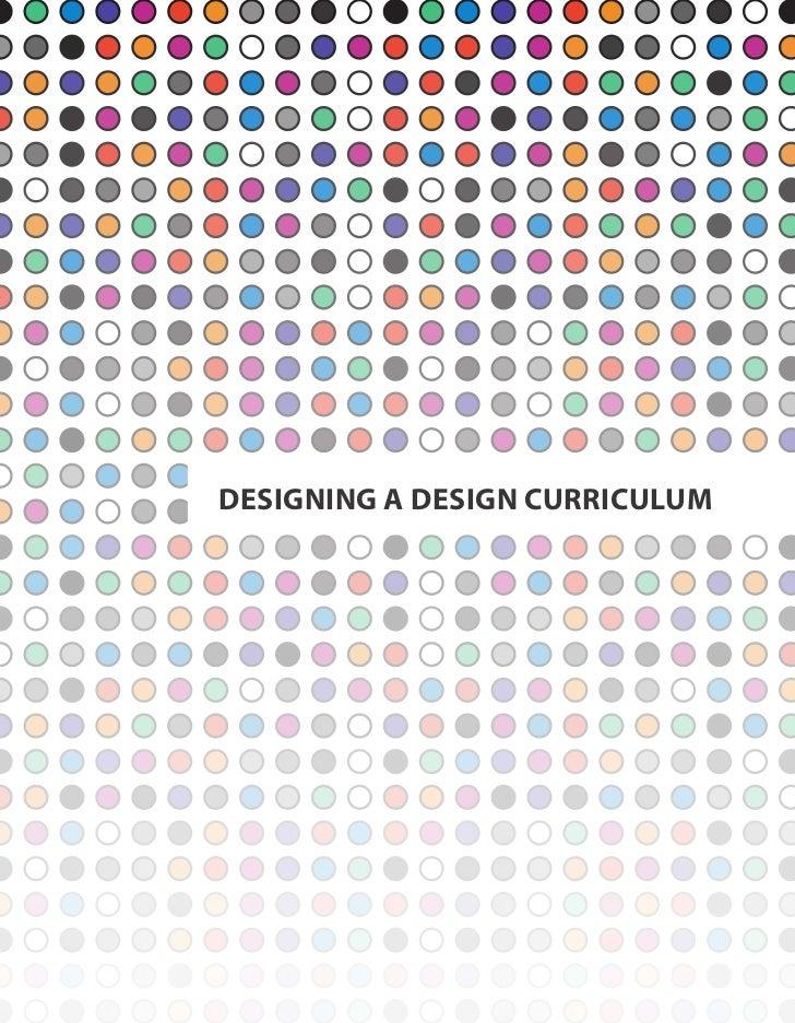 DESIGNING A DESIGN CURRICULUM