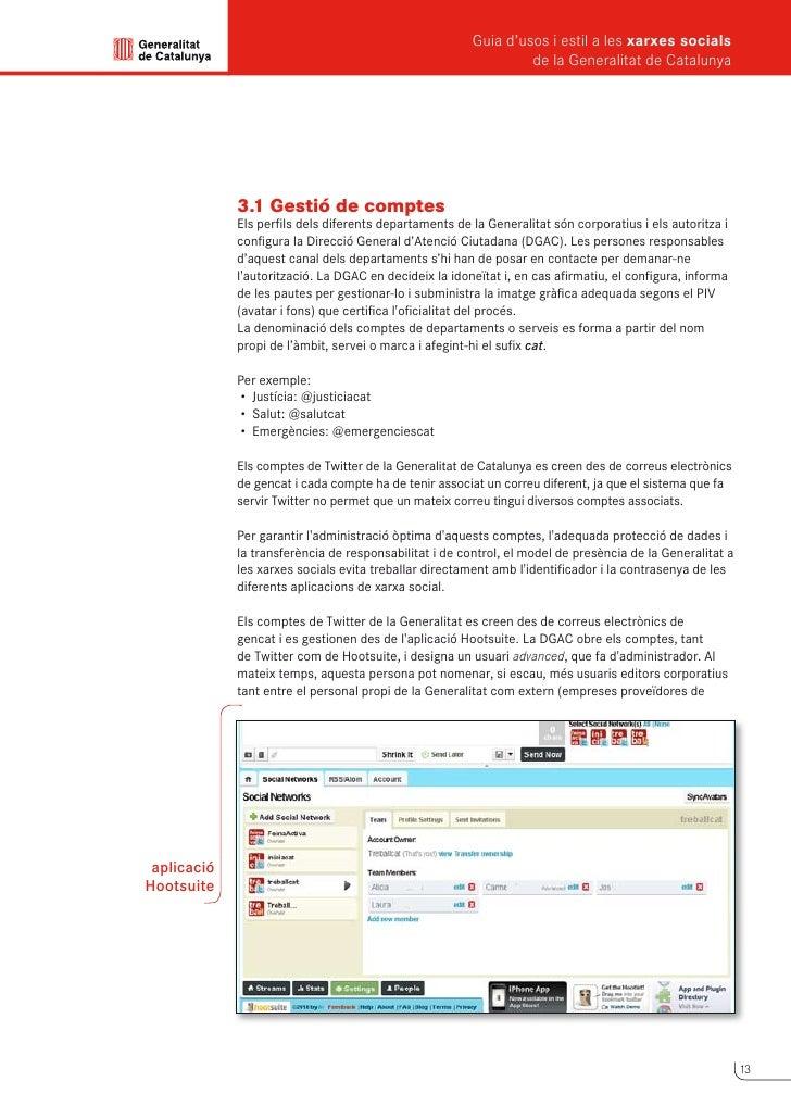 Guia d'usos i estil a les xarxes socials      de la Generalitat de Catalunya          continguts, etc.). L'usuari advanced...