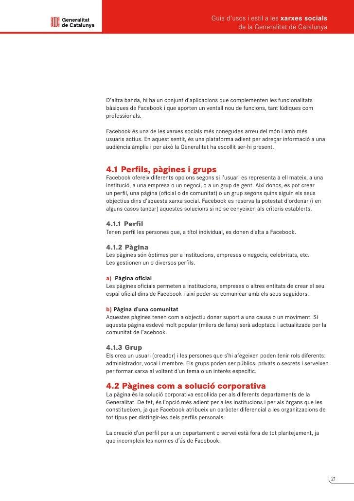 Guia d'usos i estil a les xarxes socials      de la Generalitat de Catalunya          Les pàgines tenen una sèrie de carac...