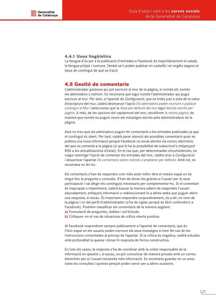 Guia d'usos i estil a les xarxes socials      de la Generalitat de Catalunya          4.6 Creació de xarxa      Una de les...