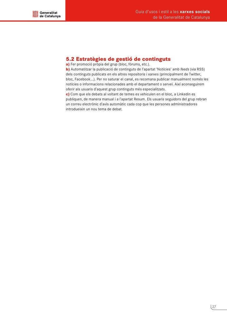 Guia d'usos i estil a les xarxes socials      de la Generalitat de Catalunya             6                Youtube      You...