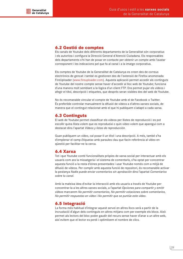 Guia d'usos i estil a les xarxes socials      de la Generalitat de Catalunya             7                Flickr       Fli...