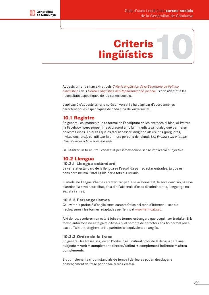 Guia d'usos i estil a les xarxes socials      de la Generalitat de Catalunya          10.2.4 Verbs-noms      Les estructur...