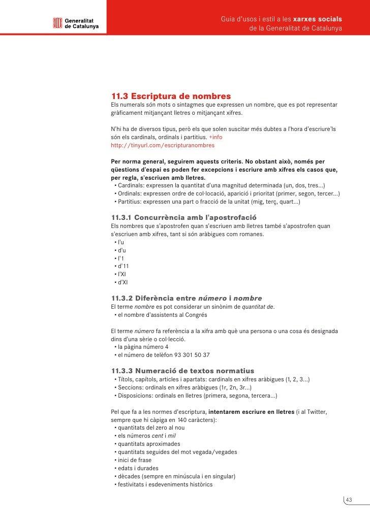 Guia d'usos i estil a les xarxes socials      de la Generalitat de Catalunya           •rang o categoria       •mil·lenn...
